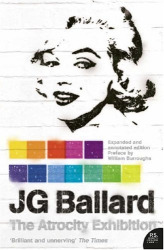 J.G. Ballard: The Atrocity Exhibition: Annotated (Flamingo Modern Classics)