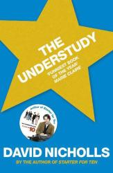David Nicholls: The Understudy