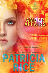 Patricia Rice: Amber Affairs (Crystal Magic Book 6)