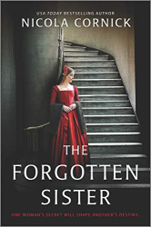 Nicola Cornick: The Forgotten Sister: A Novel