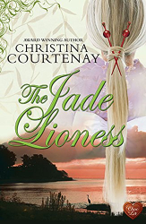 Christina Courtenay: The Jade Lioness (Kumashiro series Book 3)