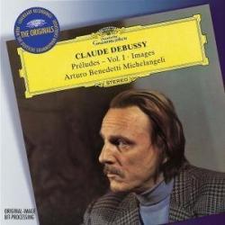 Debussy: Préludes, Vol. 1; Images: Arturo Benedetti Michelangeli