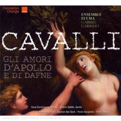 Cavalli Francesco - Gli Amori d'Apollo e di Dafne: Ensemble Elyma - Dir. Gabriel Garrido