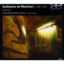 De Machaut Guillaume - Ballades: Ensemble Musica Nova