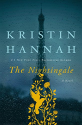 Kristin Hannah: The Nightingale: A Novel