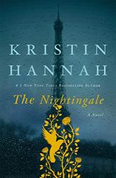 Kristin Hannah: The Nightingale: A Novel