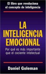 Daniel Goleman: La Inteligencia Emocional