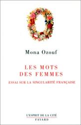 Mona Ozouf: Les mots des femmes