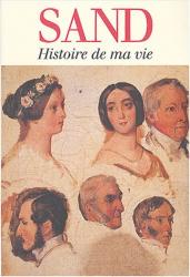 George Sand: Histoire de ma vie