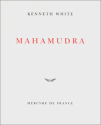 Kenneth White: Mahamudra