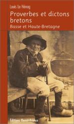 Louis Le Hénog: Proverbes et dictons bretons : Basse et Haute-Bretagne