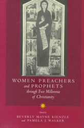 : Women Preachers and Prophets Through Two Millennia of Christianity