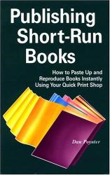 Poynter: Publishing Short-Run Books