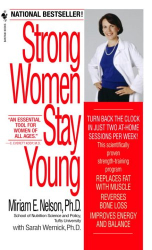 Miriam Nelson: Strong Women Stay Young