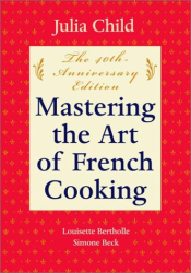Julia Child: Mastering The Art of French Cooking