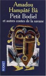 Amadou Hampâté Bâ: Petit Bodiel : Et autres contes de la savane