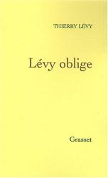Thierry Lévy: Lévy oblige