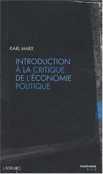 Karl Marx: Introduction à la critique de l'économie politique