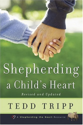 Tedd Tripp: Shepherding a Child's Heart