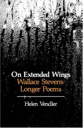Helen Vendler: On Extended Wings