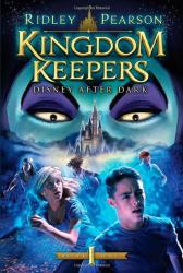 Ridley Pearson: Kingdom Keepers: Disney After Dark
