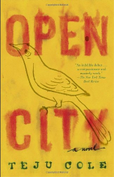 Teju Cole: Open City: A Novel