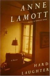 Anne Lamott: Hard Laughter: A Novel
