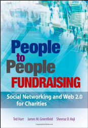 Ted Hart: People to People Fundraising: Social Networking and Web 2.0 for Charities