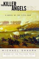 Michael Shaara: The Killer Angels : A Novel of the Civil War (Modern Library)