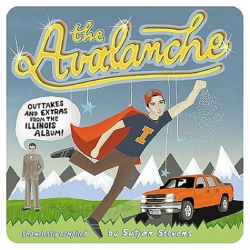 Sufjan Stevens: The Avalanche: Outtakes & Extras from the Illinois Album