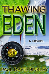 Paul David Binkley: Thawing Eden (Kindle)