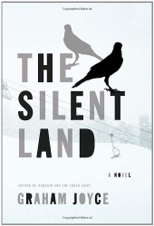 Graham Joyce: The Silent Land (Kindle)