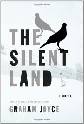 Graham Joyce: The Silent Land (Kindle)