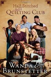 Wanda E. Brunstetter: The Half-Stitched Amish Quilting Club