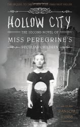 Ransom Riggs: Hollow City (Miss Peregrine's Peculiar Children)