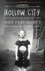 Ransom Riggs: Hollow City (Miss Peregrine's Peculiar Children)