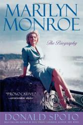 Donald Spoto: Marilyn Monroe: The Biography