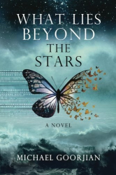 Michael Goorjian: What Lies Beyond the Stars