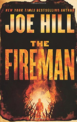 Joe Hill: The Fireman: A Novel