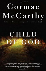 Cormac McCarthy: Child of God