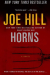 Joe Hill: Horns: A Novel
