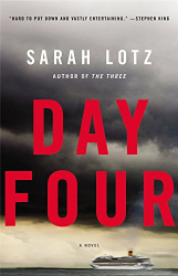 Sarah Lotz: Day Four: A Novel