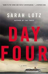 Sarah Lotz: Day Four: A Novel