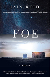 Iain Reid: Foe: A Novel