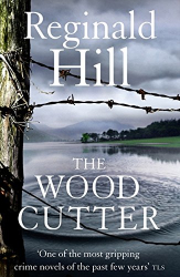 Reginald Hill: The Woodcutter