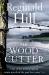 Reginald Hill: The Woodcutter