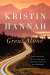 Kristin Hannah: The Great Alone: A Novel