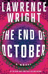 Wright, Lawrence: The End of October: A novel