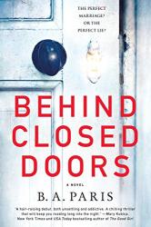 Paris, B. A.: Behind Closed Doors: A Novel
