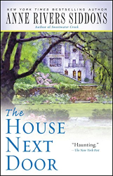 Siddons, Anne Rivers: The House Next Door